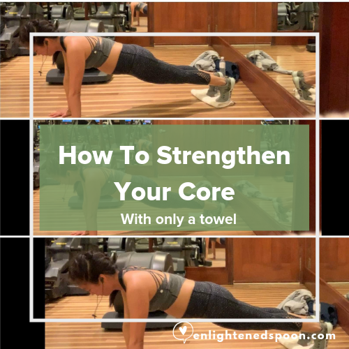 How to Strengthen Core with Only a Towel