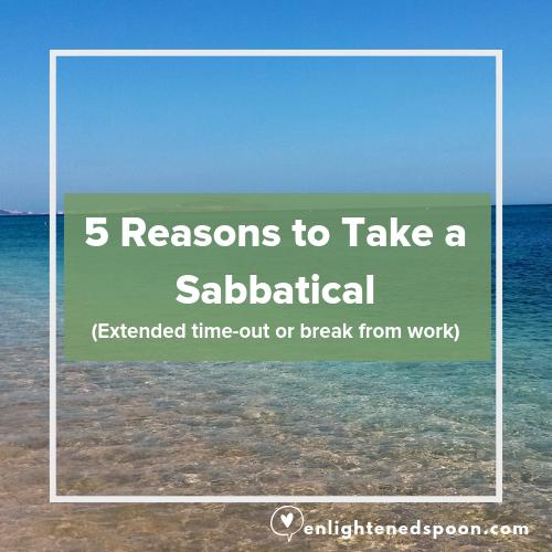5 Reasons To Take a Sabbatical