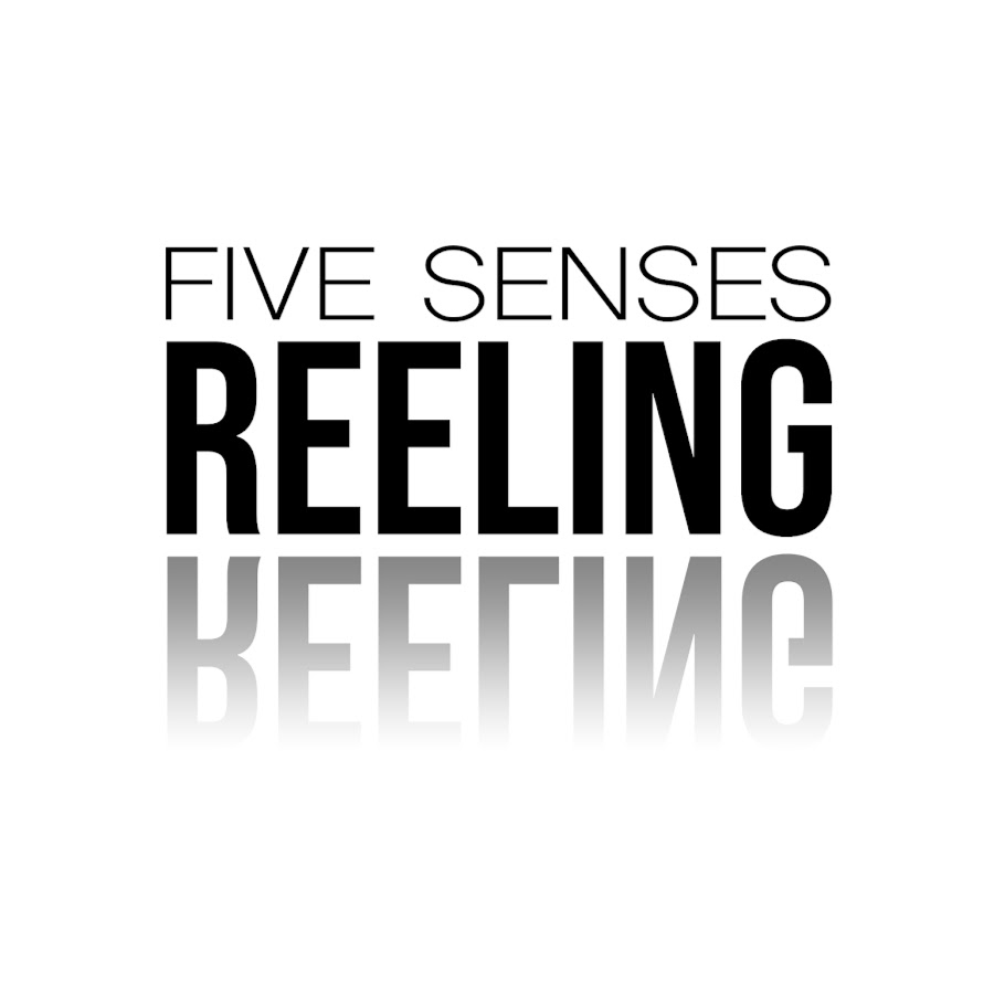fivesensesreeling.jpg