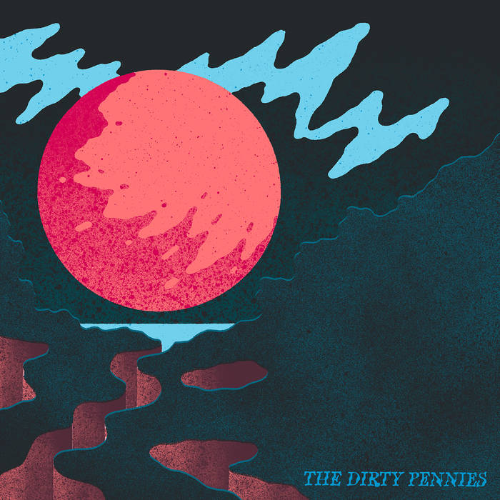 The Dirty Pennies - EP