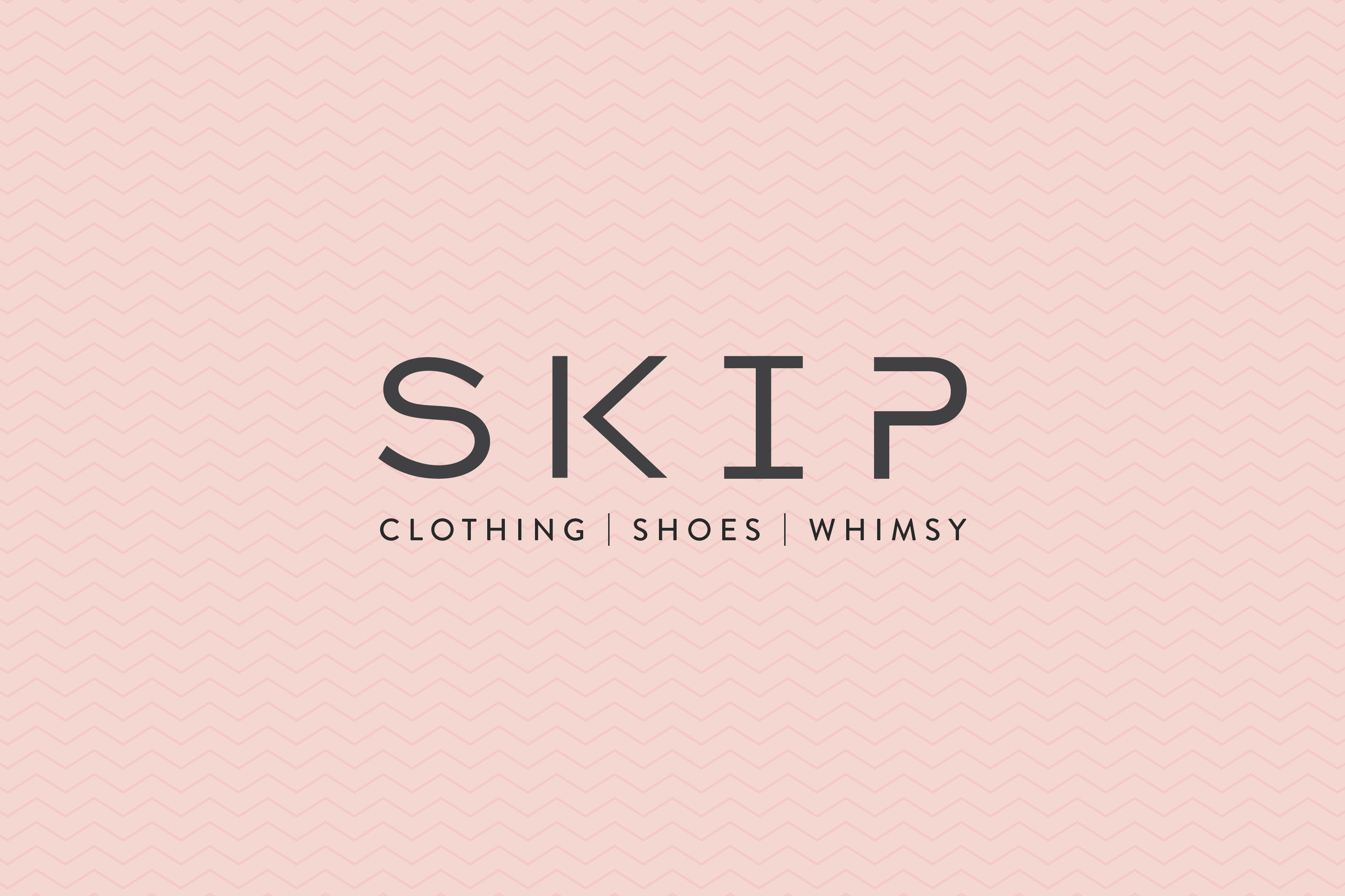 Skip  Clothes. Shoes. Whimsy! Skip brings forward a new collection of shoes and clothing every season. The brand focuses on casual urban fashion. ___  Fashion / Clothing
