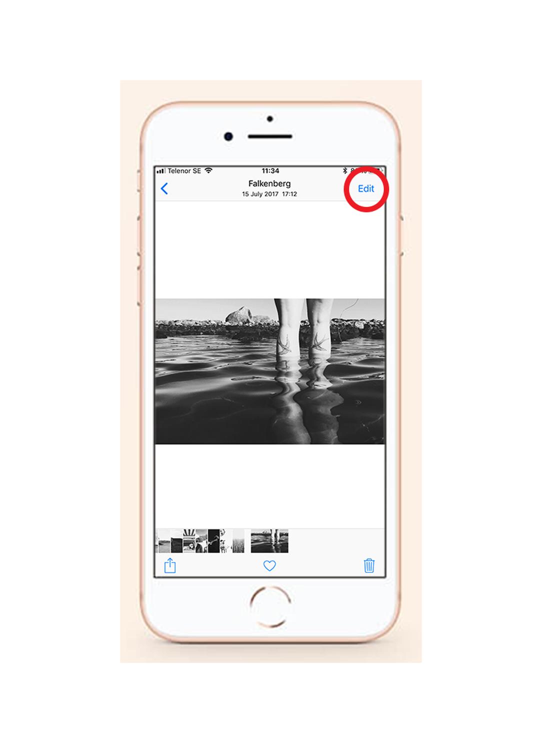 1. Välj redigera - När du förhandsgranskar din bild trycker du på redigera uppe i högra hörnet