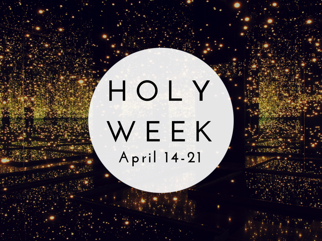 In Your Light, We See Light. - Holy Week 2019