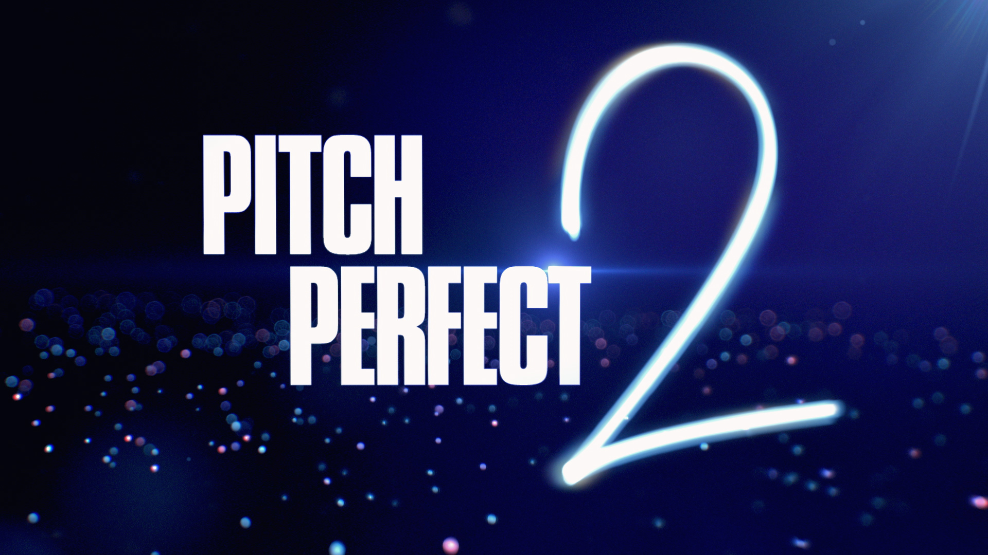 PITCH PERFECT 2  film titles