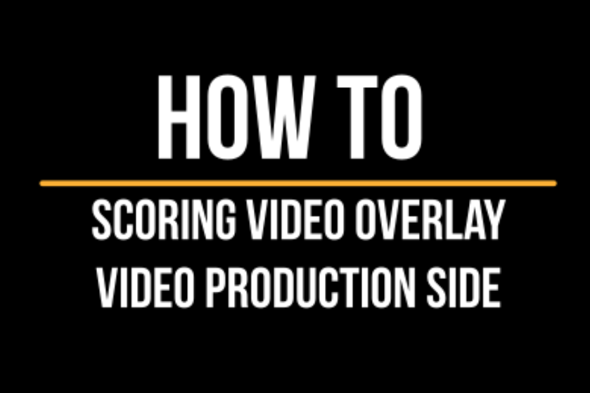 Screen Shot -- How to Configure Scoring Video Overlay in OBS.PNG