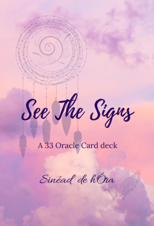 See the signs oracle cards Sinead de hOra