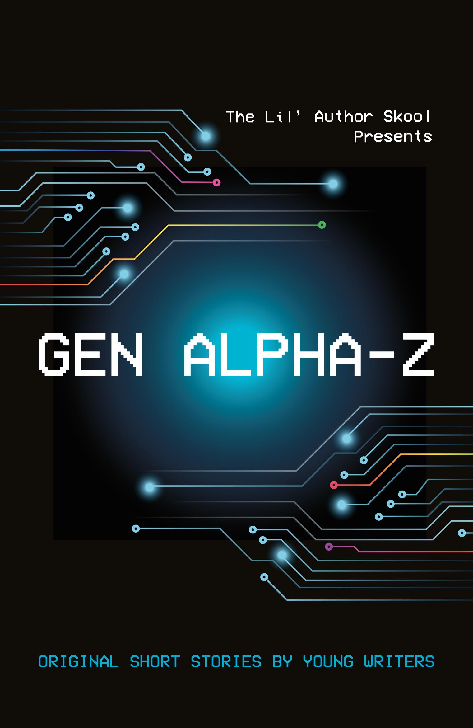 Pre-order Gen Alpha Z - @lilauthorskool