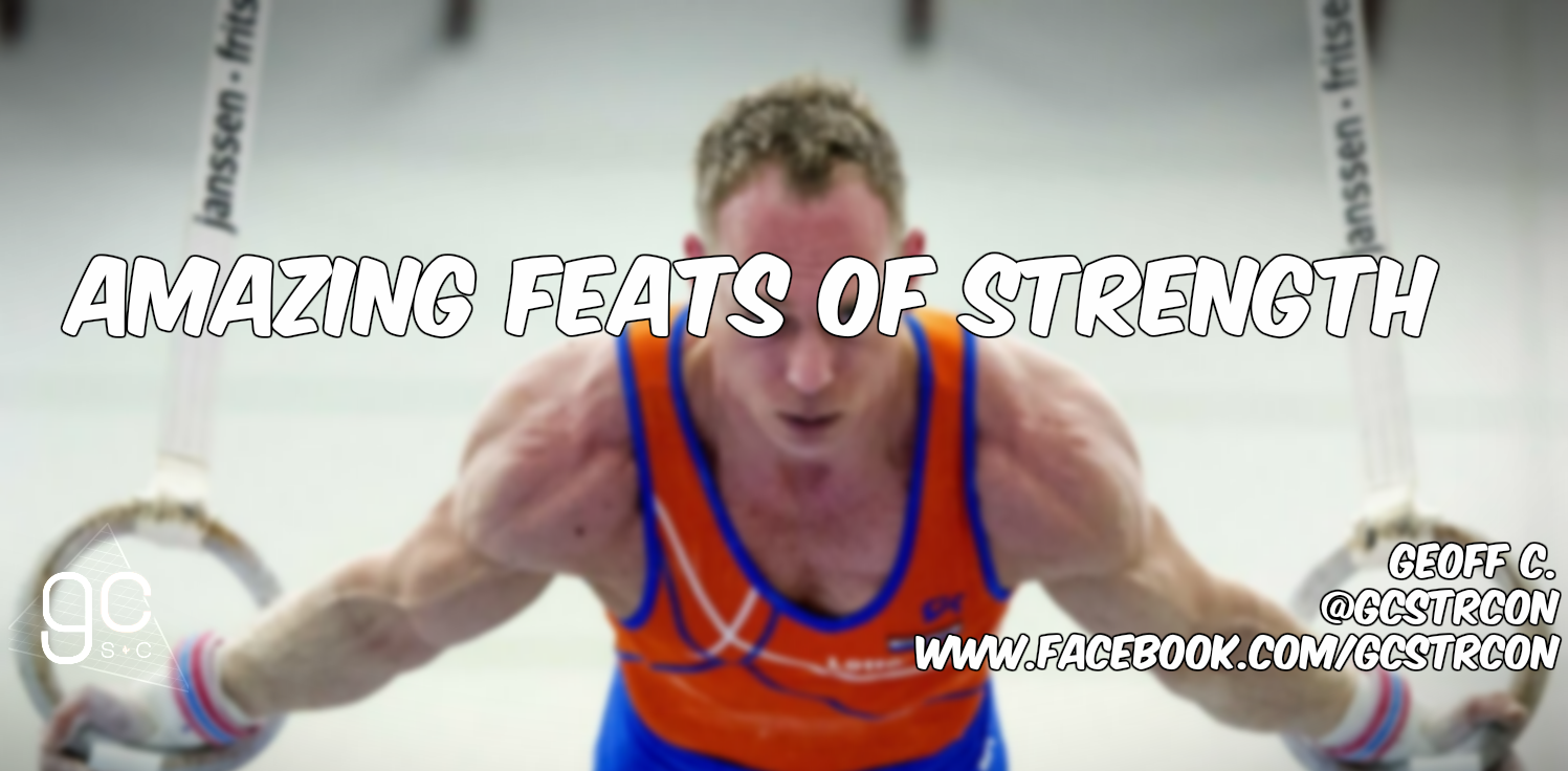 Amazing Feats of Strength