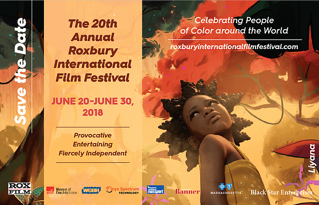Roxbury International Film Festival Commemorates 20 Years of Independent Cinema Celebrating People of Color - MAY 29, 2018