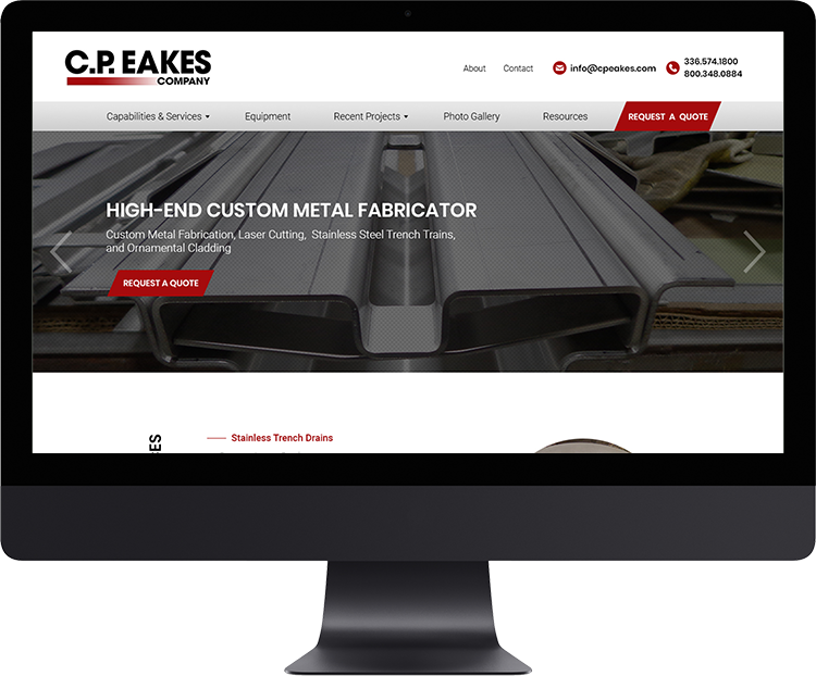 C.P. Eakes Company   C.P. Eakes Company was formed in 1996 by the third generation to address the growing need for custom manufactured metal items designed to meet their customers' very specific criteria.