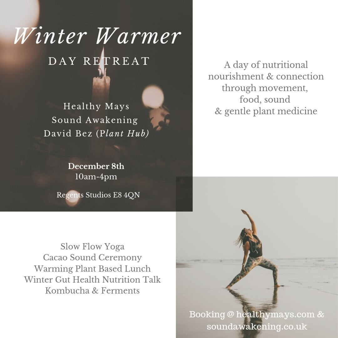 Winter Warmer Day Retreat with Louise Shiels & Healthy Mays