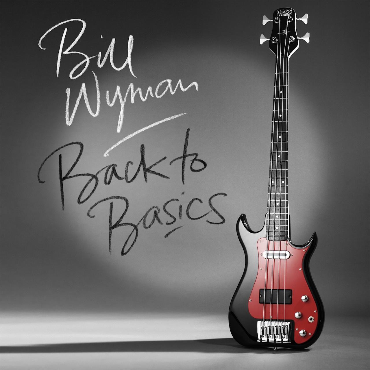 33. Bill Wyman - Back to Basics.jpg