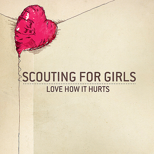 10. Scouting For Girls - Love How It Hurts.jpg