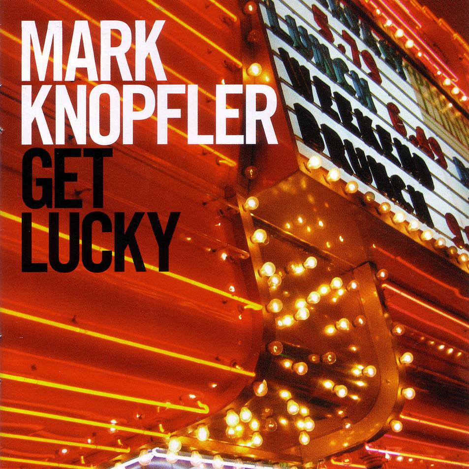 03. Mark_Knopfler-Get_Lucky-Frontal.jpg