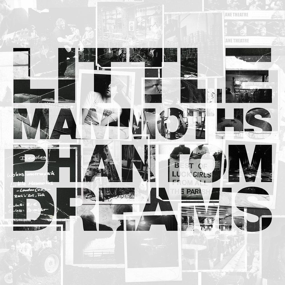 45. Little Mammoths - Phantom Dreams.jpg
