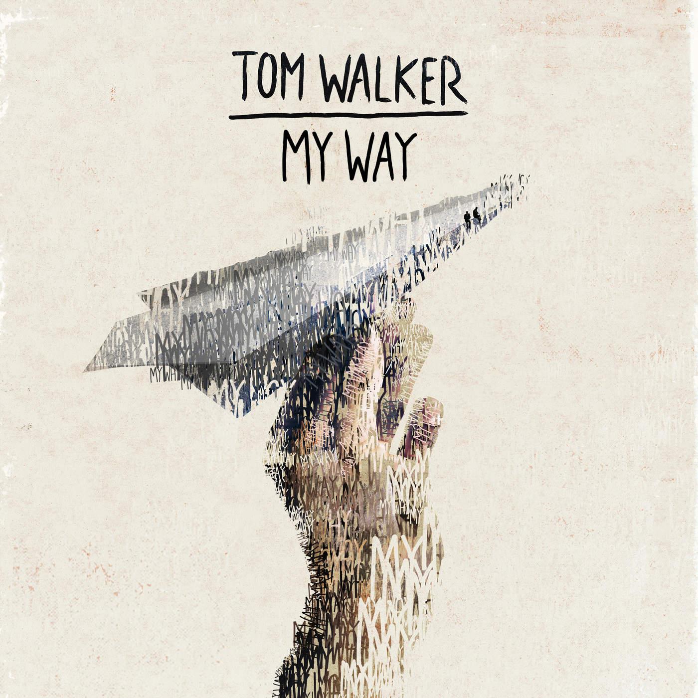 47. Tom Walker - My Way.jpg