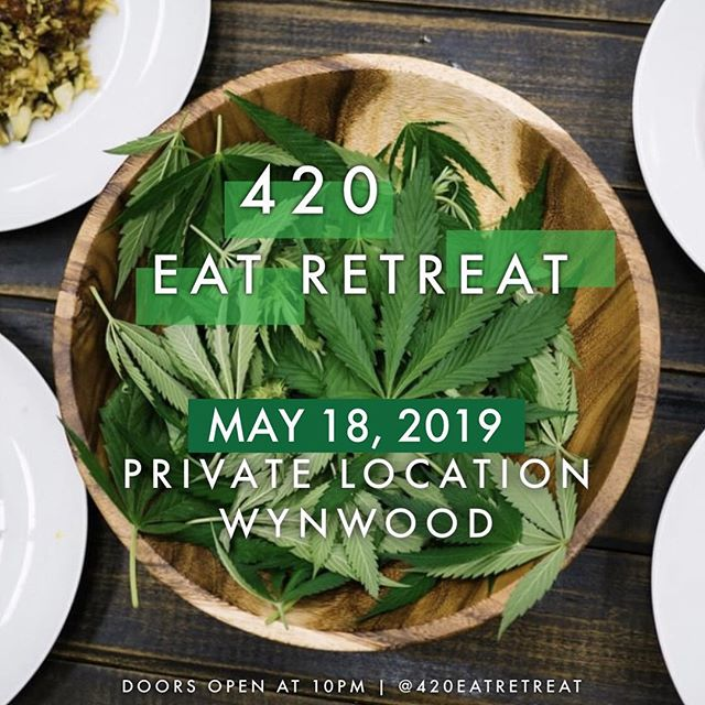 @420EatRetreat May 10, 2019 Hosted by @tanikastylz x @anais.mja  Music by @realdj_zzvibez  Private Location in #Wynwood  Featuring Multiple Infused Chefs  Tickets 🎫 now Available.  #canna #cannabis #cannabiscommunity #infused #food #foodie #chef #infusededibles #420 #710 #cbd #thc #hemp #privatedinner #event #ticket