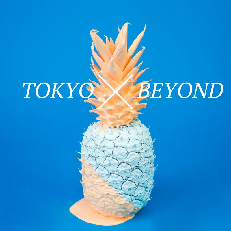 tokyo and beyond