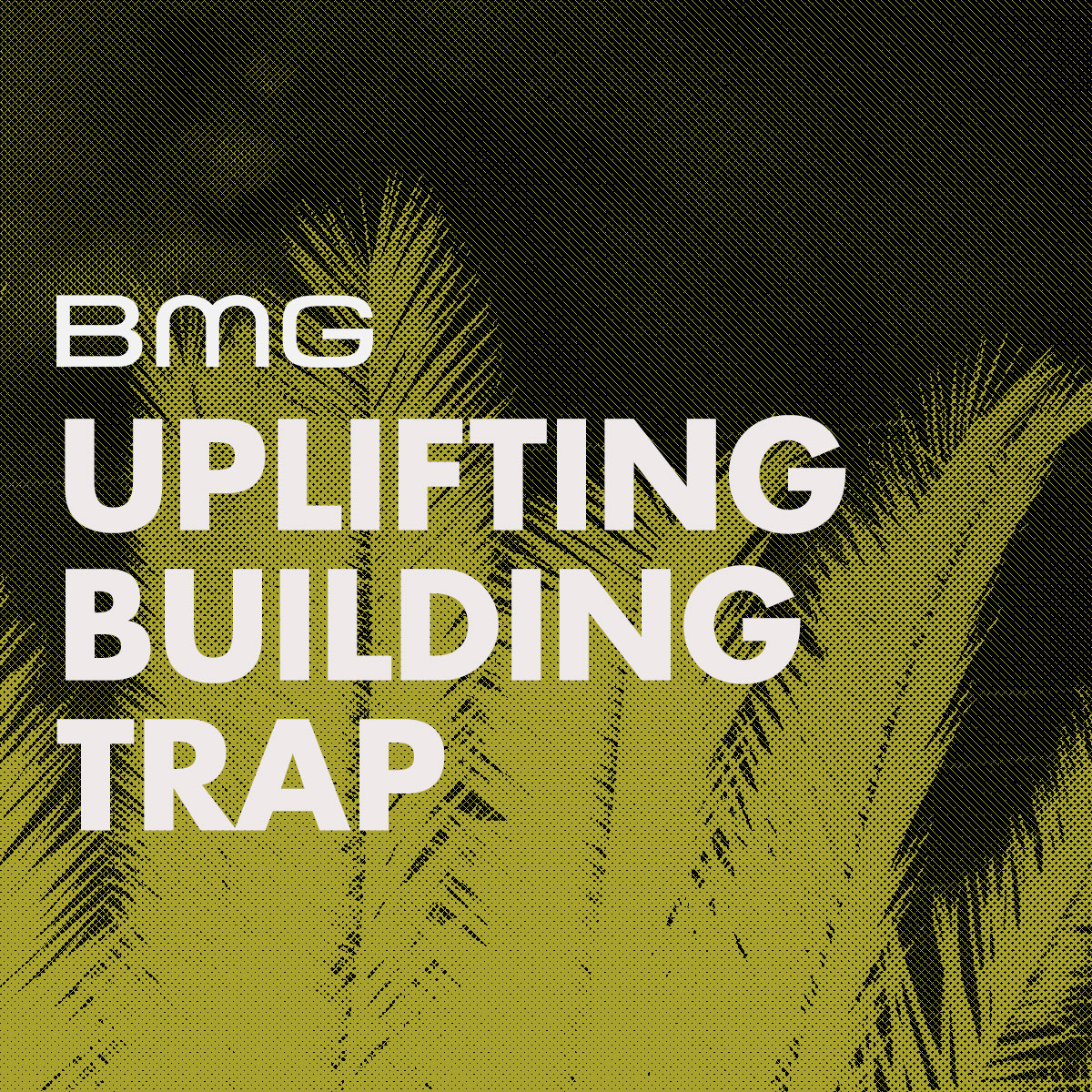 1200-x-1200-Uplifting-Trap-BMG-Songs.jpg