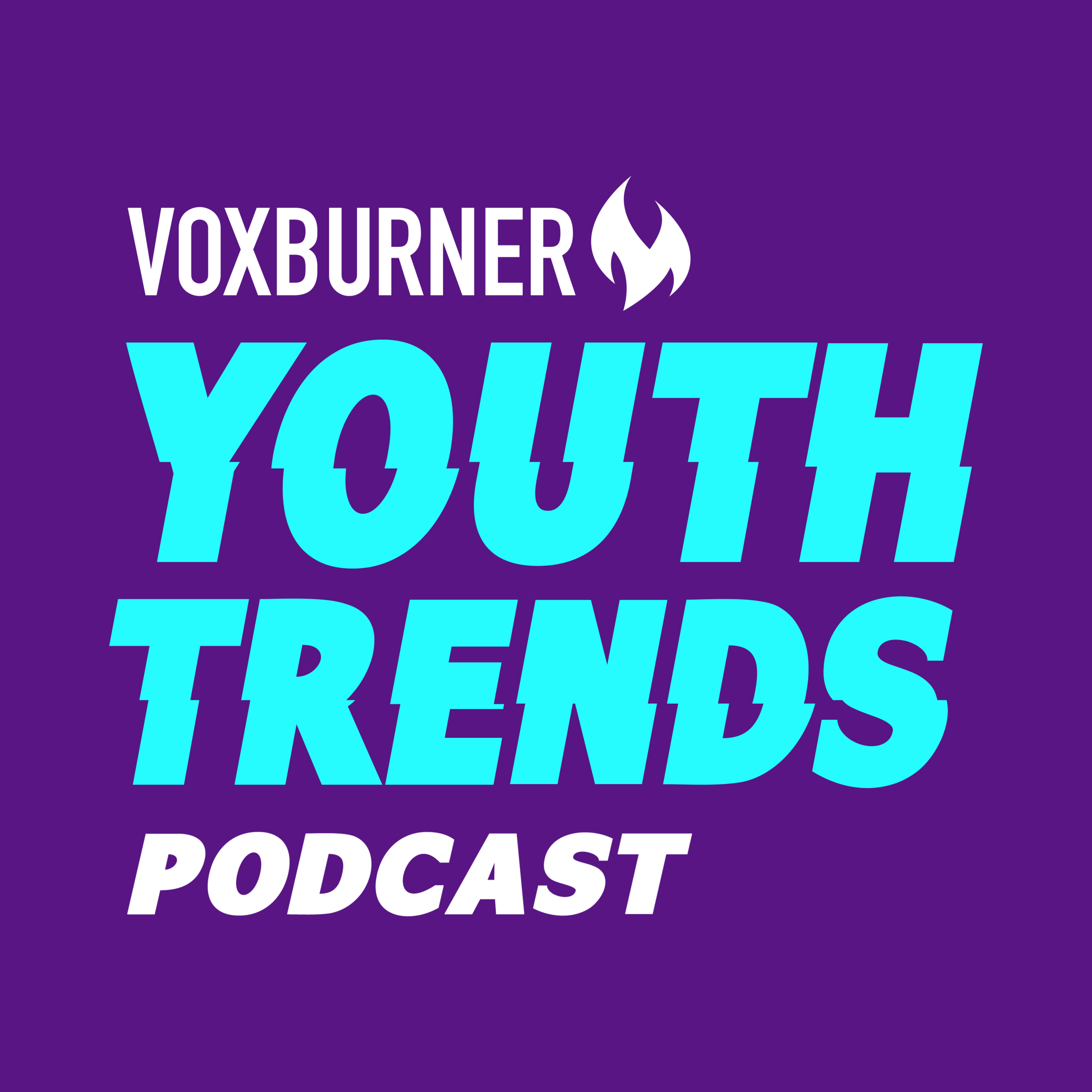 Voxburner Youth Trends Podcast