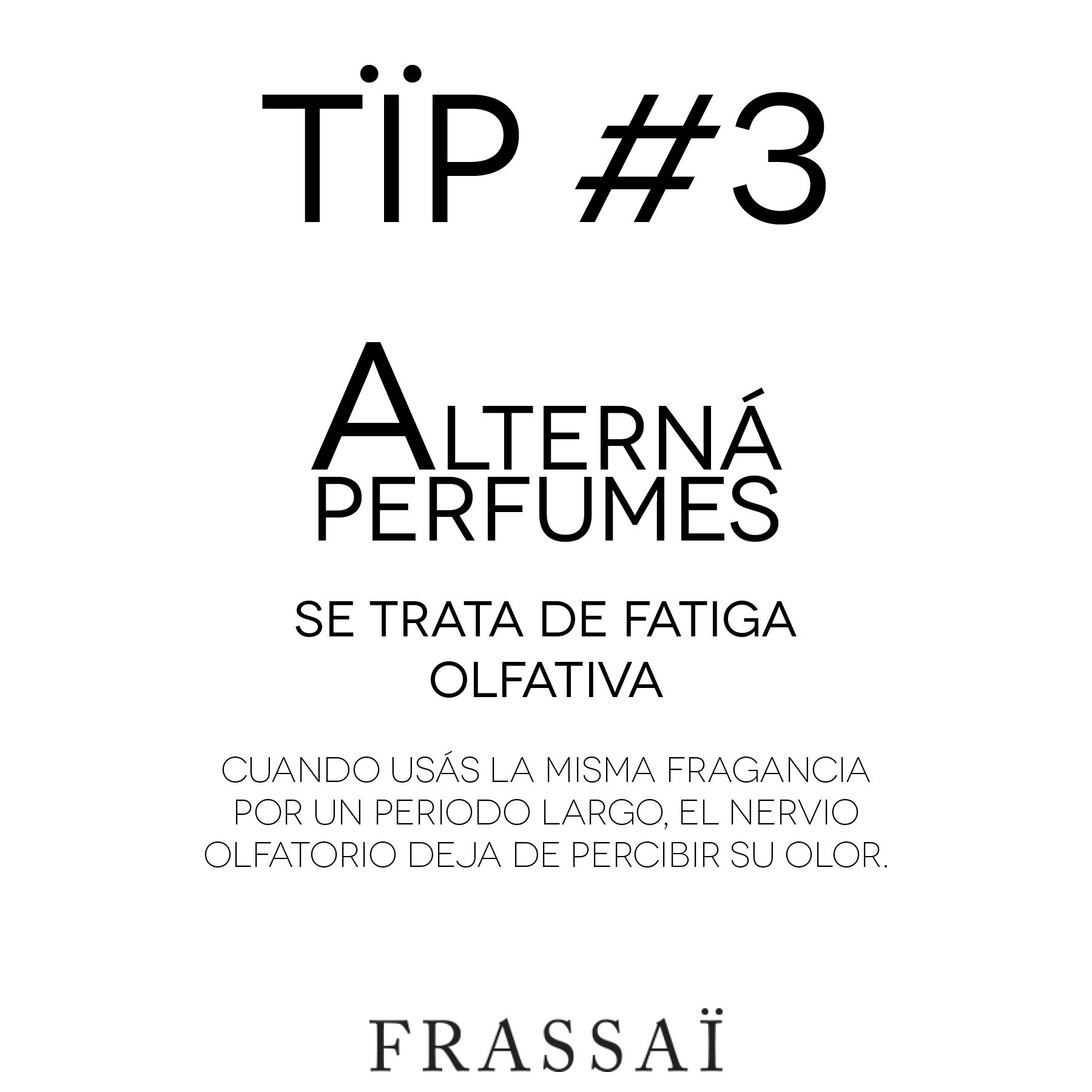 FRASSAI tïps #3 perfumes