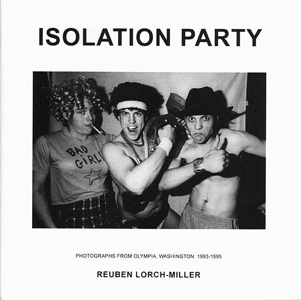 Book release    Isolation Party: Photographs from Olympia, Washington 1993-1995    Debuting February 2016 at  LA Art Book Fair  Available for online sales after 2/14/2016.
