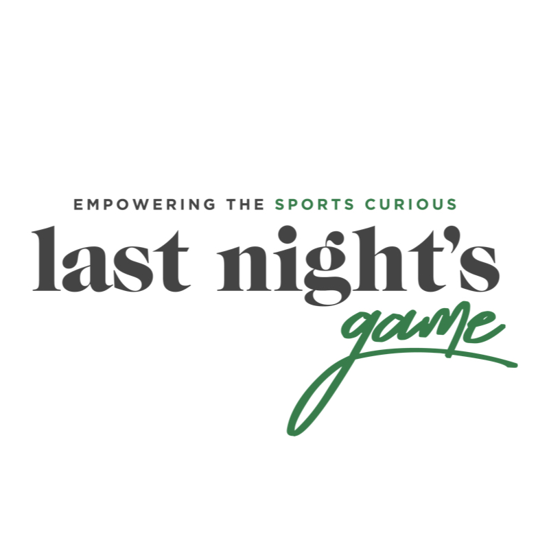 Last Night's Game   Last Night's Game is a site for the sports curious; a safe haven to empower readers who want to learn about the world of sports but don't know where to start. Through our triweekly publication, The Rundown, we provide our readers with a quick and painless breakdown of the current happenings in the world of sports so they can talk sports in the boardroom, on a date or at happy hour.