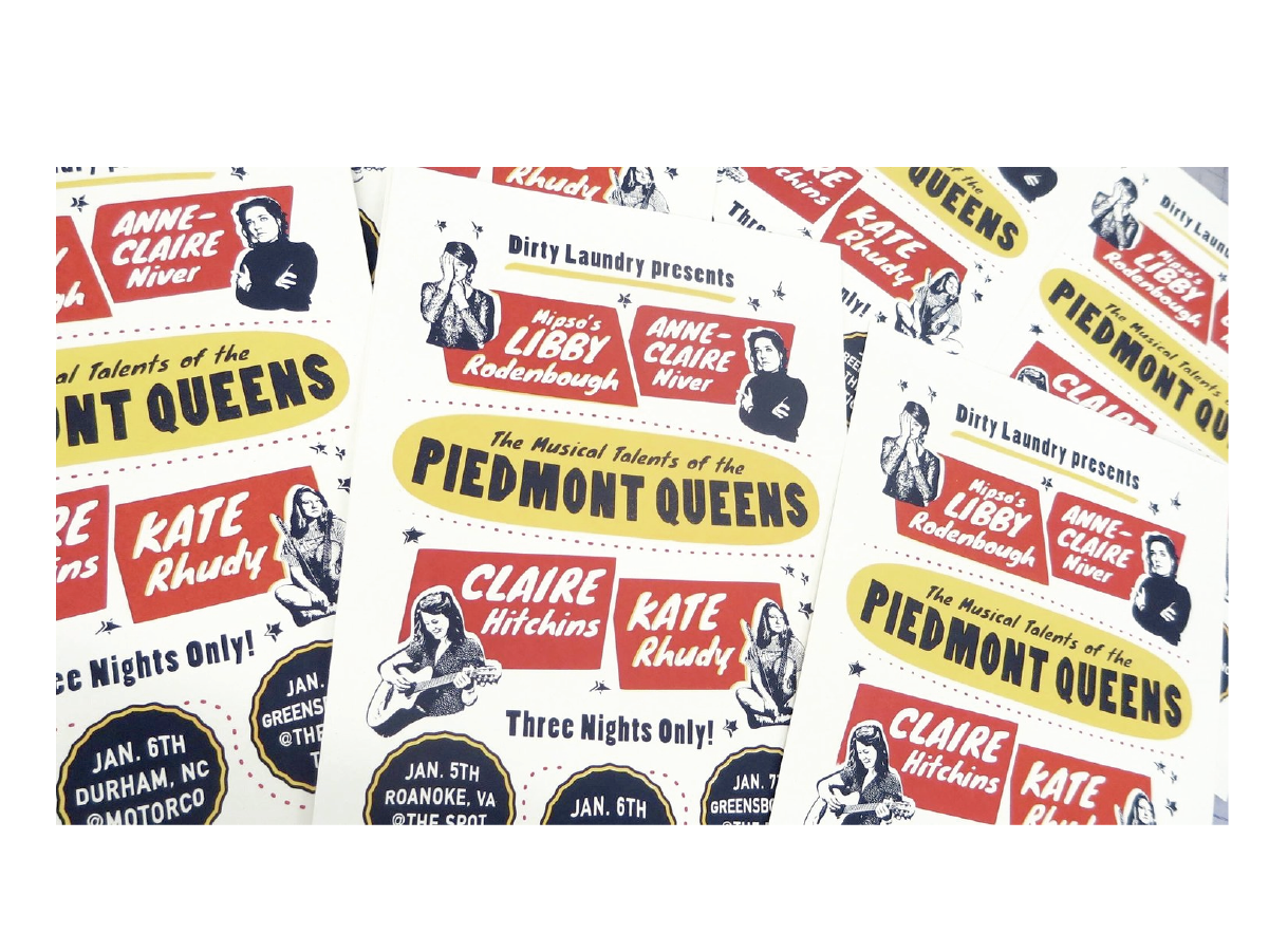Printed show posters for The Piedmont Queens (detail)