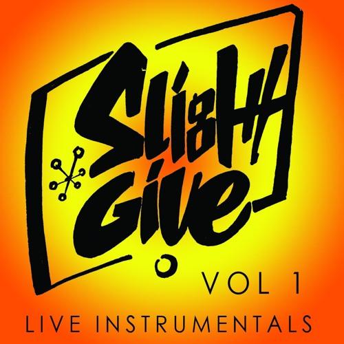 Slight Give Vol 1 Live Instrumentals