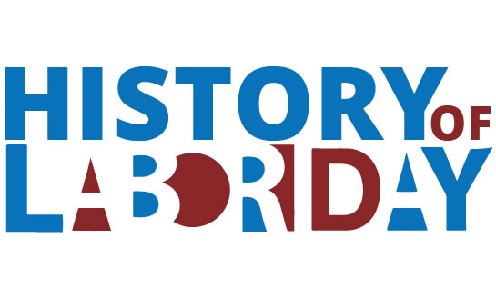 Learn more about the history of Labor Day.