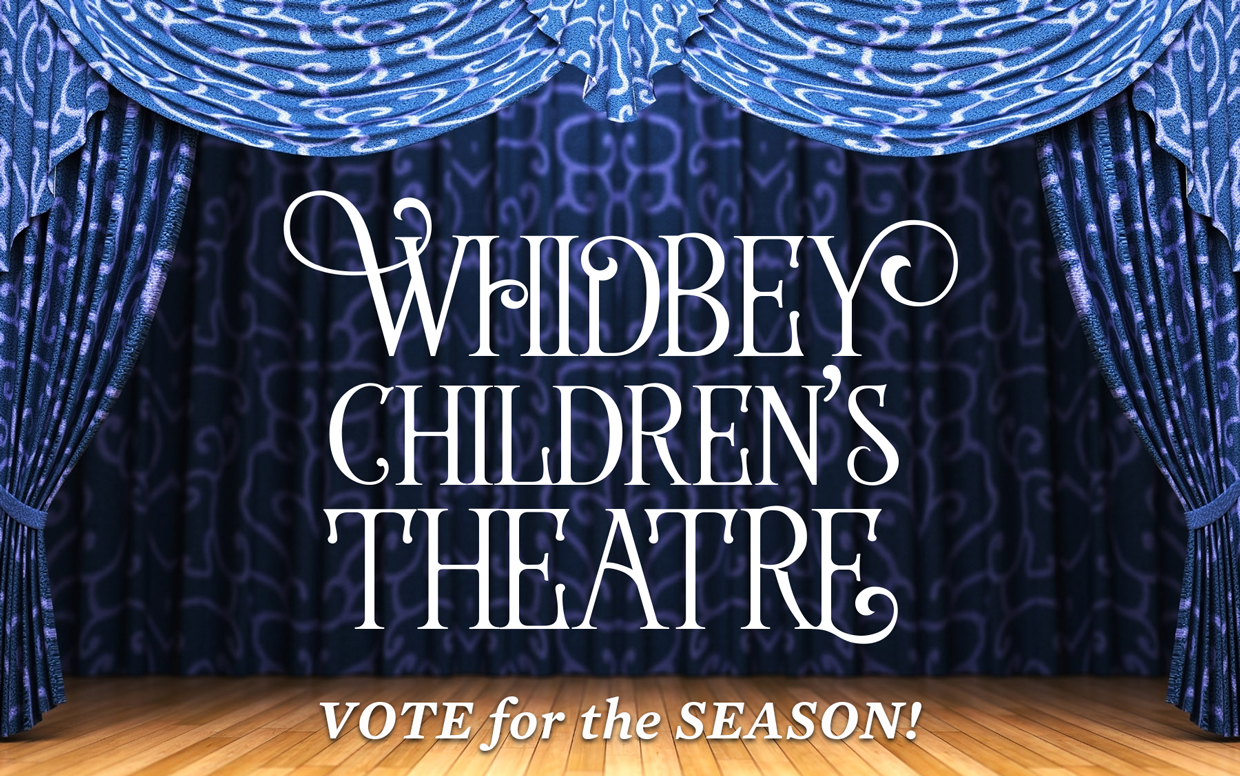 Whidbey-Childrens-Theatre_Vote-for-the-Season