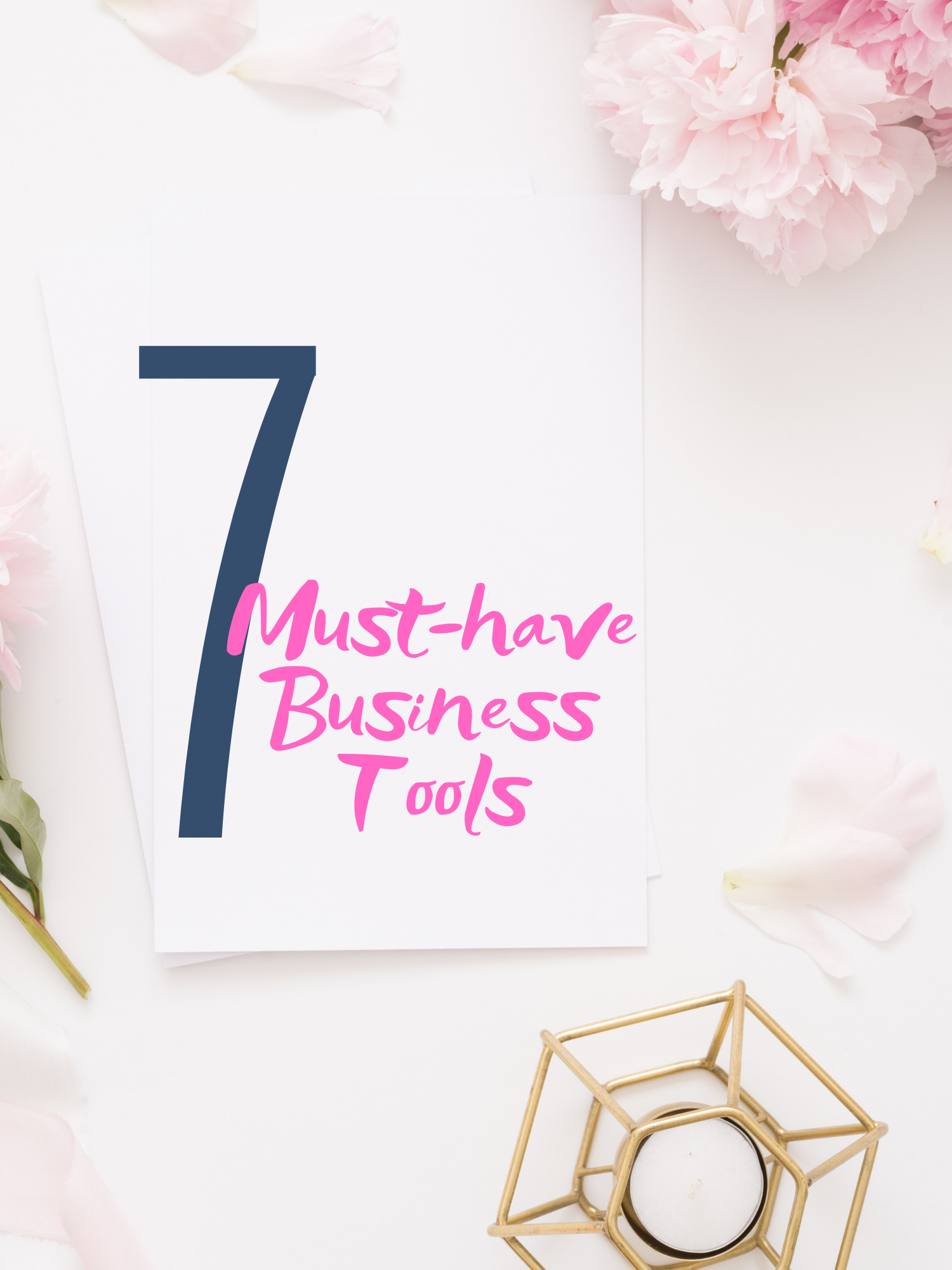 7 Must Have Business Tools.png
