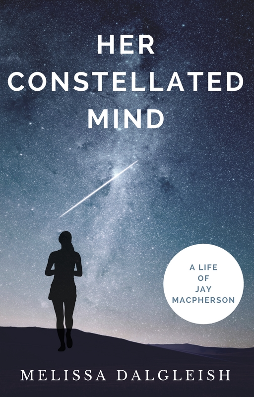 Her Constellated Mind: A Life of Jay Macpherson (work-in-progress)   A biography of Canadian poet and professor Jay Macpherson. What can the life and writing of a refugee from the Second World War, a woman in a male-dominated profession, and an outsider looking in at Canadian culture teach us about how to deal with the tumultuous politics of gender, immigration, and nationalism today?