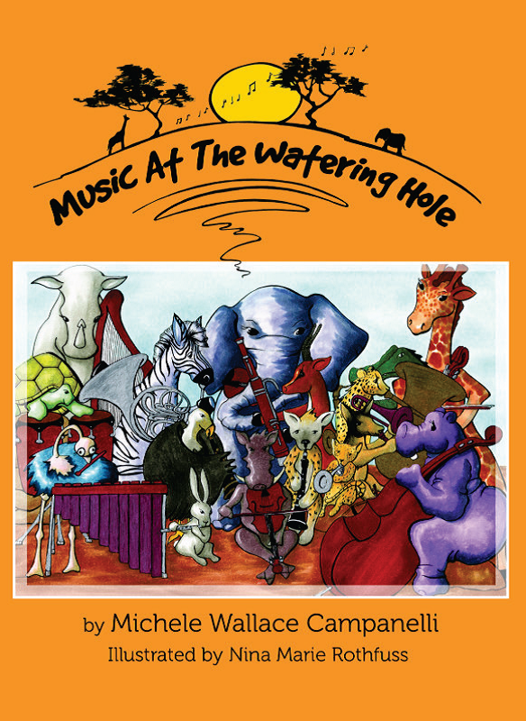 """Click to see Michele's first children's book, """"Music at the Watering Hole"""" on Amazon.com."""