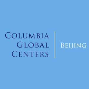 COLUMBIA GLOBAL CENTERS | BEIJING