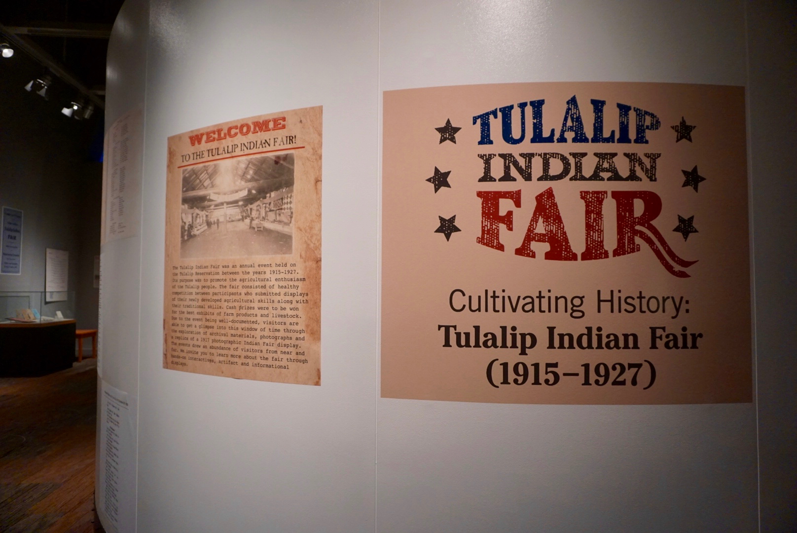 The current temporary exhibit highlights the Tulalip Indian Fair of 1915 - 1927.