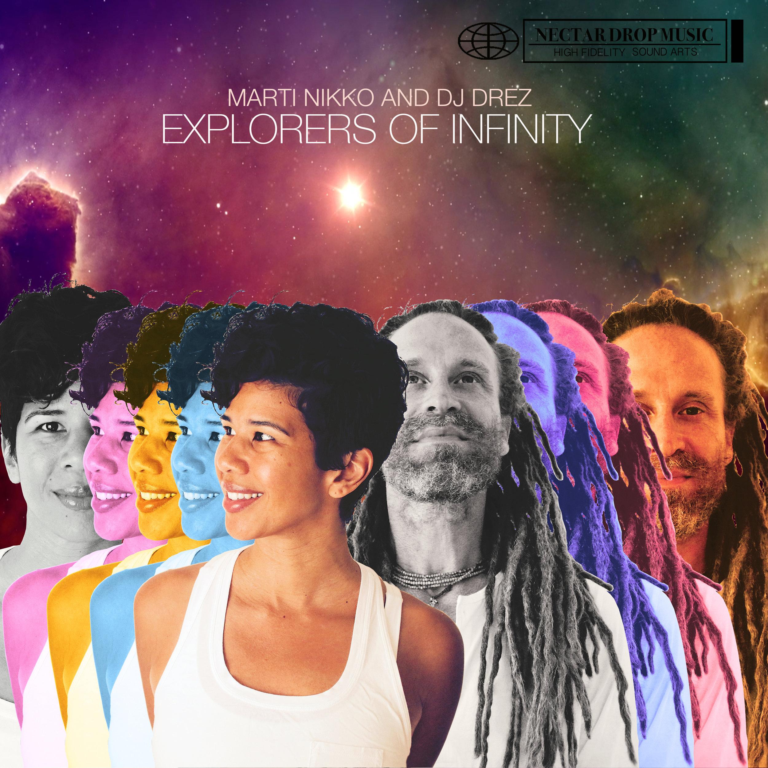 Explorers of Infinity Marti Nikko & DJ Drez