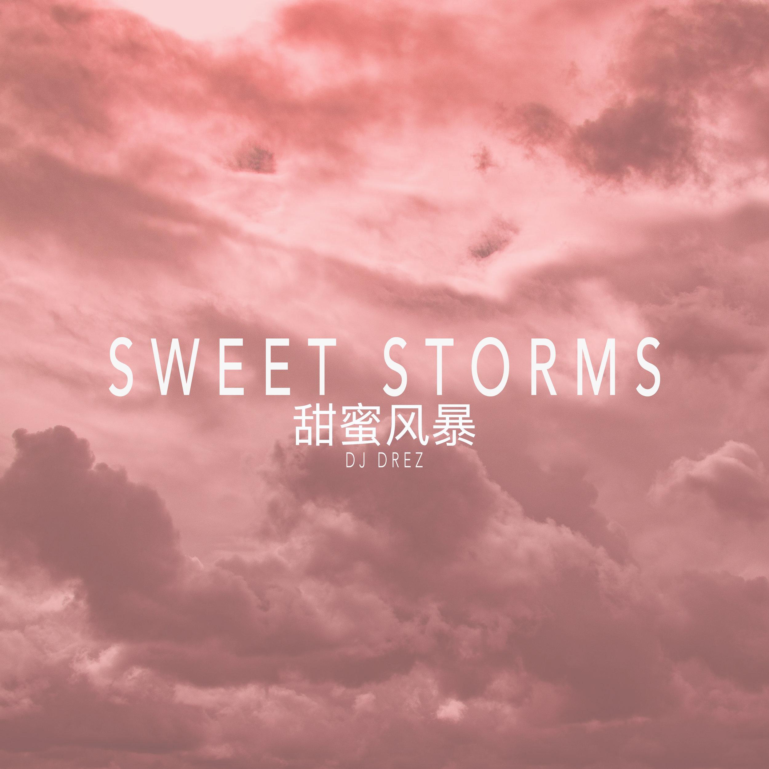 Sweet Storms .jpg