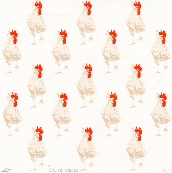 Van Egmond, Chelsey: White Chicks screenprint