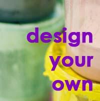 design your own.jpg