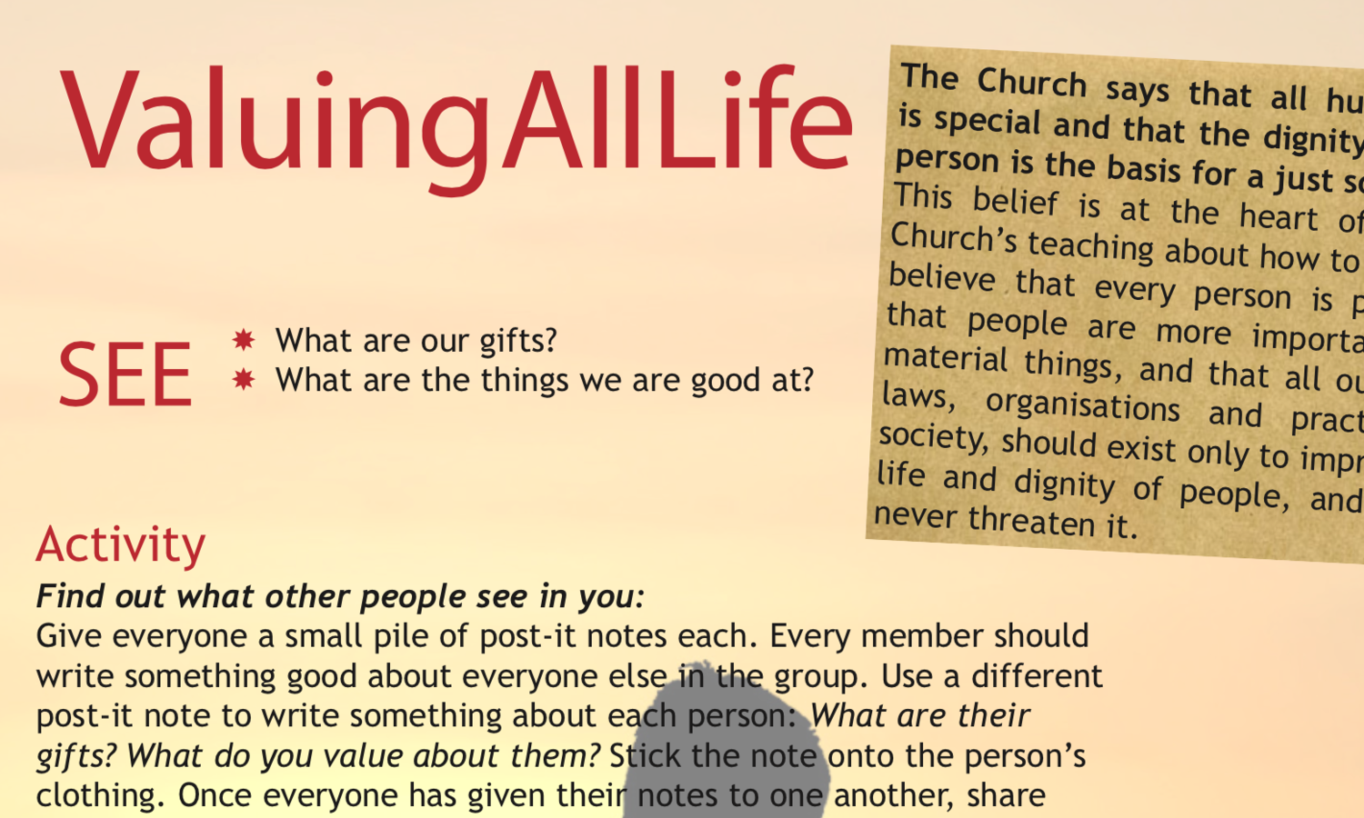 Part of the same series of resources for older teenagers, this focuses on the dignity of human life, another important theme of Catholic Social Teaching.