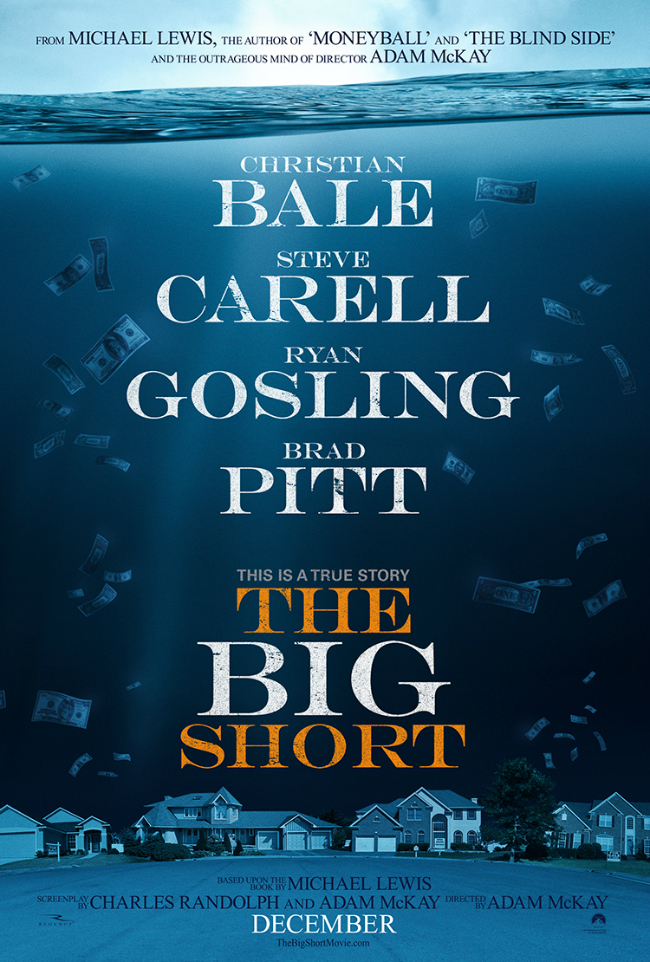 """""""The Big Short"""" Movie Poster. Paramount Pictures."""