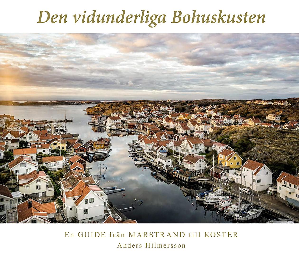 """I april 2016 släpptes boken """"Den vidunderliga Bohuskusten"""" där jag bidragit med många flygbilder."""
