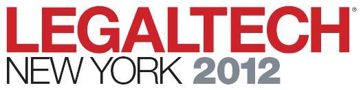 Legal Tech New York 2012 Review