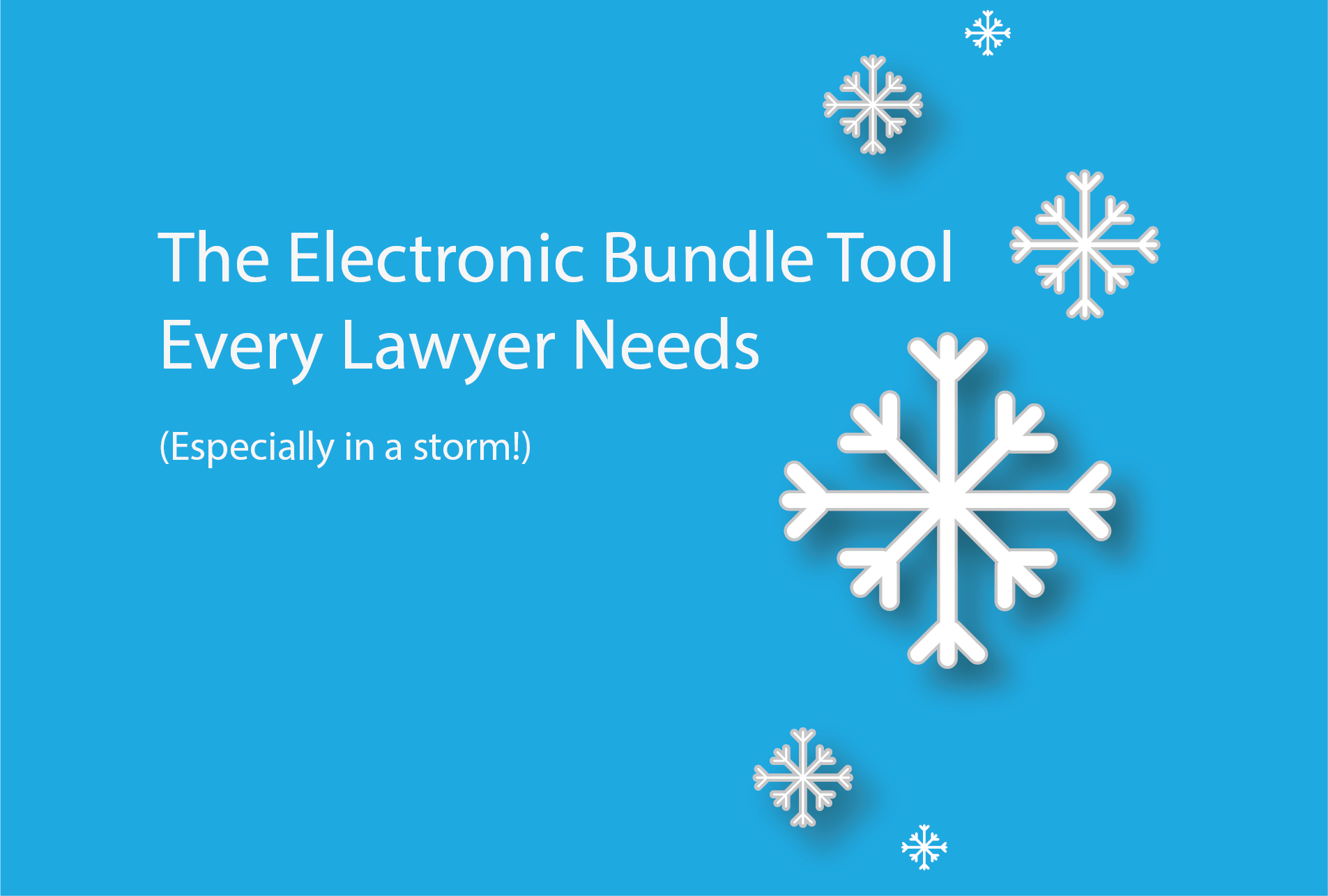Electronic_Bundle_Tool_Every_Lawyer_Needs_Storm_Emma.png