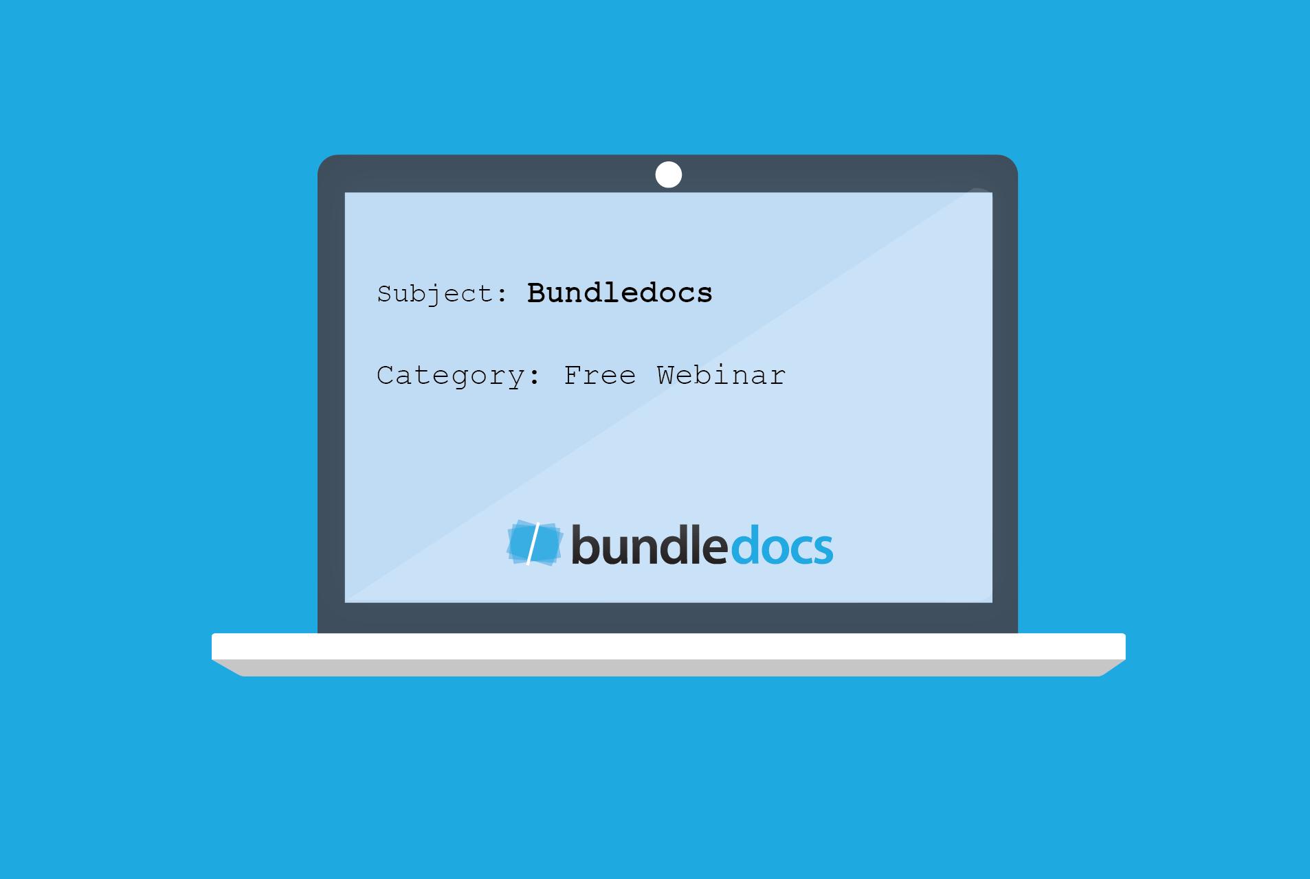 Bundledocs Free Training Webinar Recap
