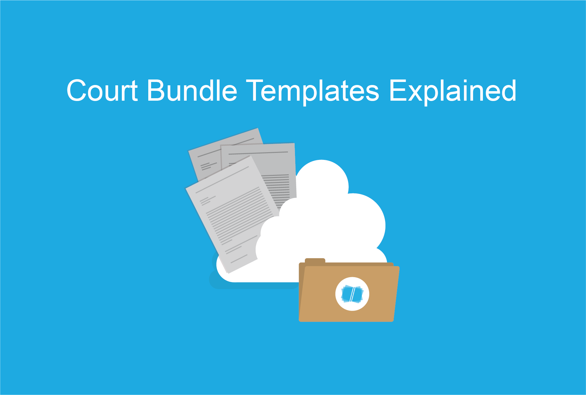 Court_Bundle_Templates_Explained.png