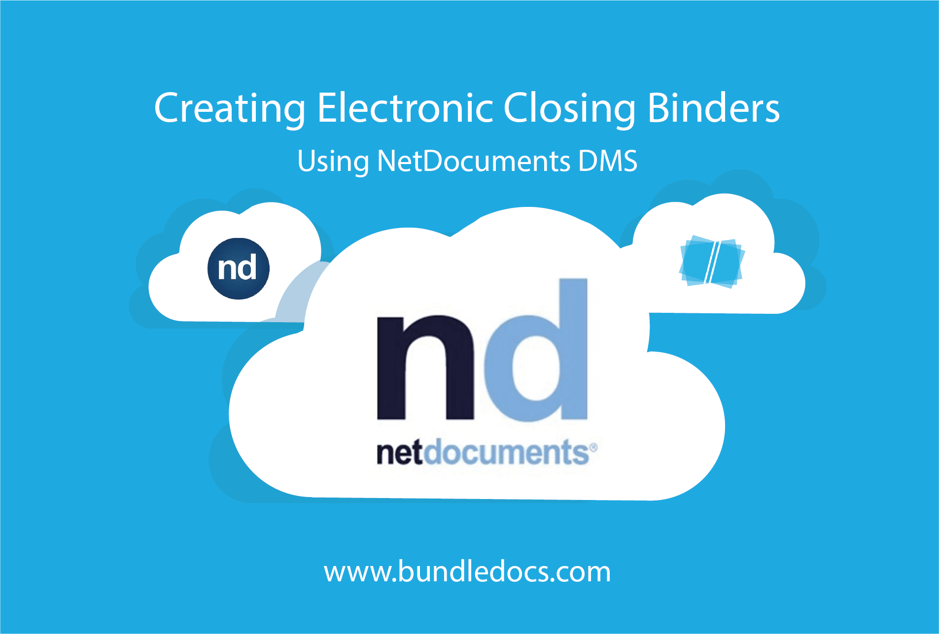 Creating_Electronic_Closing_Binders_using_NetDocuments_DMS_and_Bundledocs.png