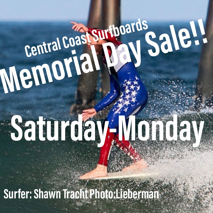 Memorial Day Sale!! - Saturday - Monday 855 Marsh Street, Downtown SLO. All Shorts 25% off - All other apparel 20% off - 35% off Roark Revival - Wetsuits 15- 20% off - Skate 15% Off - Accessories 20% Off - All fins 15% off - Eyewear 15% off - Stance Socks Buy 3 get one Free - Closeout Zone 50% Off - Select New Surfboards up to $235 off - $100 Gift Card with M21 surfboard Purchase - Plus MUCH MORE!!!! Sale is in store only and does not apply to online purchases. See you this weekend at the shop!!!!! Please Call with any questions, 805-541-1129.
