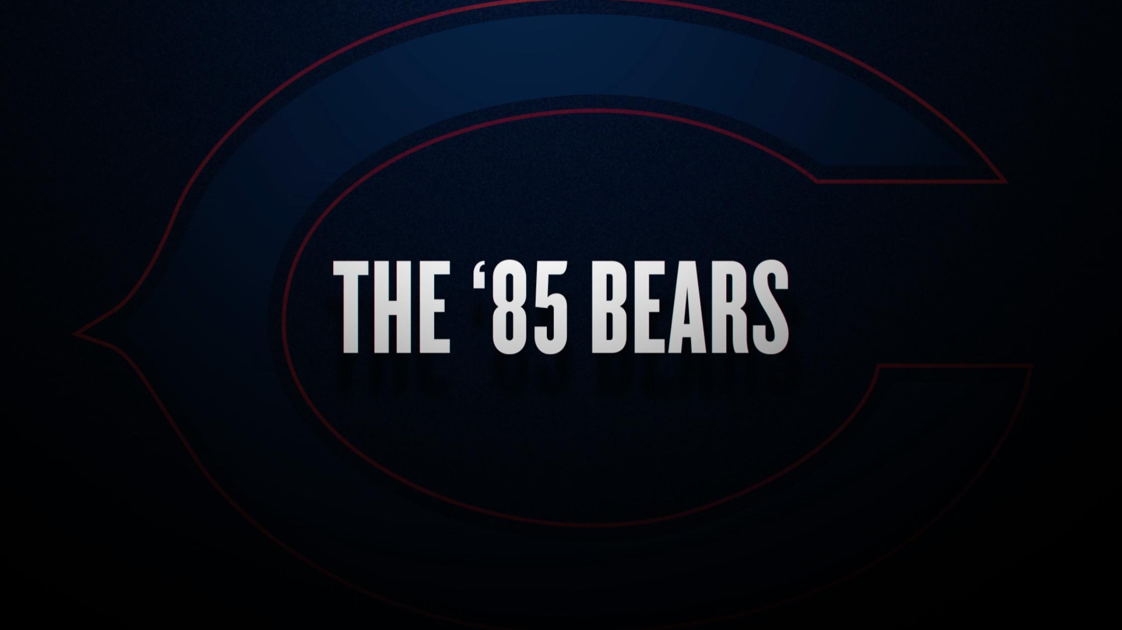 ESPN 30 FOR 30: THE '85 BEARS
